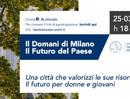 Il domani di Milano, il futuro del paese